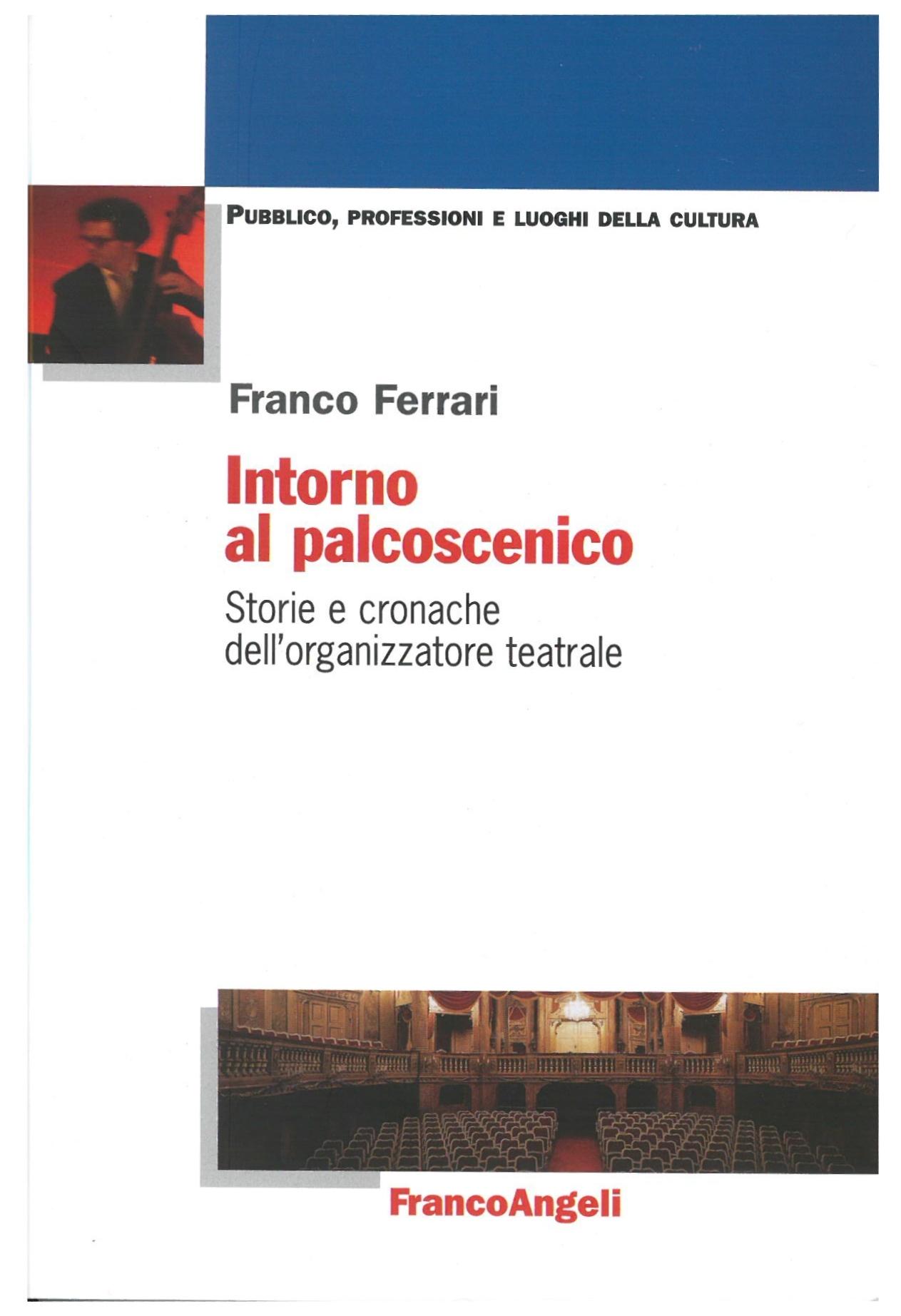 Copertina Intorno al Palcoscenico - Franco Ferrari